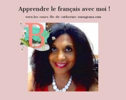 Apprendre le français avec Catherine Zoungrana